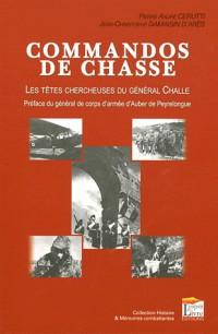 Commandos de Chasse - les Têtes Chercheuses du General Challe