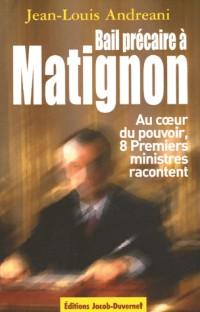 Bail précaire à Matignon : Au coeur du pouvoir, huit Premiers ministres racontent