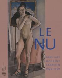 Le nu dans l'art moderne canadien : 1920-1950