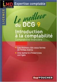 Le meilleur du DCG9 : Introduction à la comptabilité