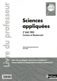 Sciences Appliquées Deuxième Bac Pro Cuisine et Restaurant - Professeur 2011