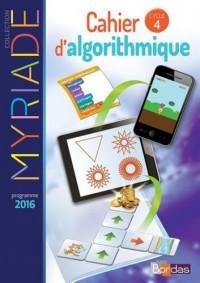 Myriade Cahier d'algorithmique Cycle 4