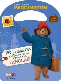 Paddington - 140 gommettes pour jouer avec mes premiers mots d'anglais - Dès 5 ans