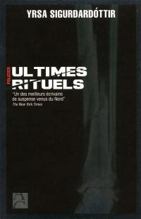 ULTIMES RITUELS