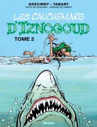 Iznogoud T22 les Cauchemars d'Iznogoud 2