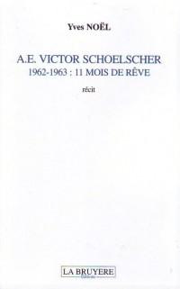 A.E. Victor Schoelscher 1962-1963 : 11 Mois de Reve
