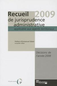 Recueil de jurisprudence administrative 2009 - Décisions de l'année 2008