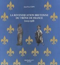 La revendication bretonne du trône de France (1213-1358)