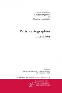 Paris, cartographies littéraires