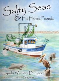 Salty Seas & His Heroic Friends