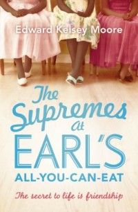 The Supremes at Earl's All-You-Can-Eat.