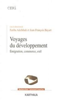 Voyages du développement : Emigration, commerce, exil