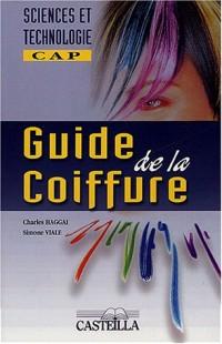 Guide de la coiffure : Un nouveau regard en sciences et technologie
