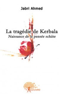 La tragédie de Kerbala