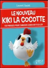 Petit livre de - Le nouveau Kiki la cocotte [Poche]