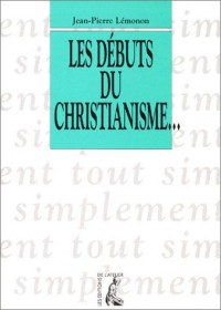 Les débuts du christianisme...
