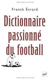 Dictionnaire passionné du football