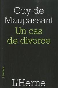 Un cas de divorce : Suivi de la nouvelle Le Champ d'oliviers