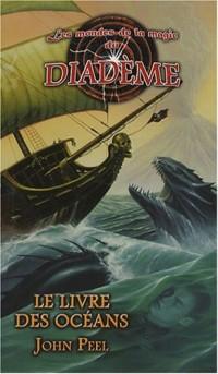 Les mondes de la magie du Diadème, Tome 8 : Le livre des océans