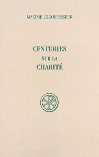 Centuries sur la charité