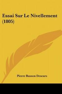 Essai Sur Le Nivellement (1805)