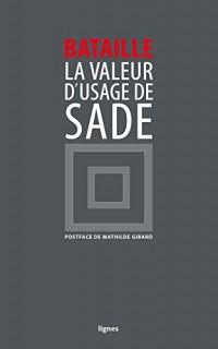 La valeur d'usage de DAF de Sade