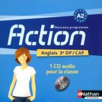 Action 3e Niveau A2 Découverte Professionnelle Cap 1 CD Audio 2010
