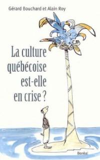 Culture Quebecoise Est-Elle en Crise