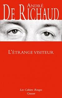 L'étrange visiteur: Les Cahiers rouges