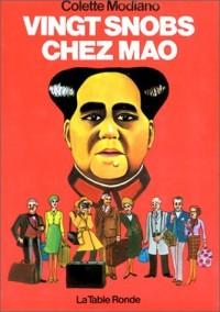 Vingt snobs chez Mao