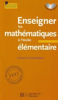 Enseigner les mathématiques à l'école élémentaire (1Cédérom)
