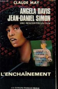 Angela Davis, Jean-Daniel Simon : Une rencontre, un film - l'enchai?nement