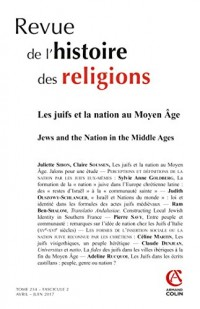 Revue de l'histoire des religions (2/2017) Les Juifs et la nation au Moyen Âge