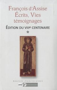 François d'Assise - Écrits, Vies, témoignages