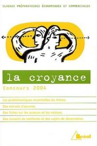 La croyance : Concours 2004