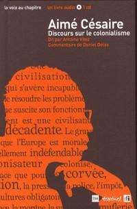 Discours sur le colonialisme (1CD audio)