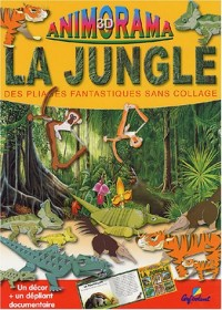 La jungle : Des pliages fantastiques sans collage