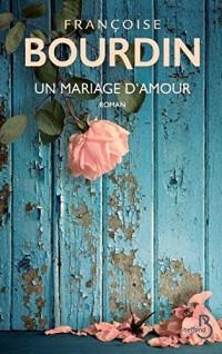 Un mariage d'amour