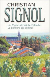 Les Vignes de Sainte-Colombre, tome 1 : Lumière des collines