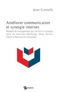 Ameliorer Communication et Synergie Internes