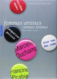 Femmes artistes / artistes femmes : Paris, de 1880 à nos jours