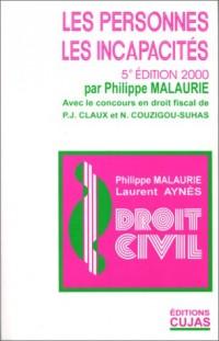 Droit civil, tome 2 : Les Personnes - Les Incapacités, 5e édition