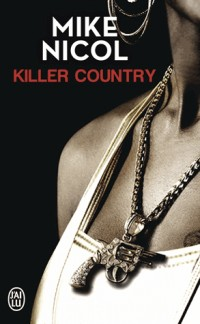 Vengeance, Tome 2 : Killer country