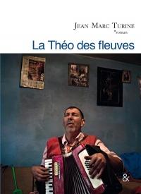 Theo des Fleuves (la)