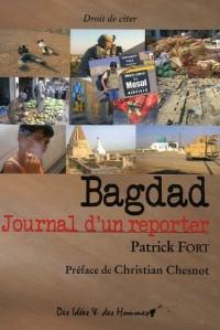 Bagdad : Journal d'un reporter