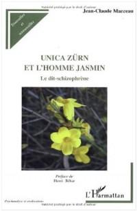 Unica Zürn et l'homme jasmin : le dit-schizophrène