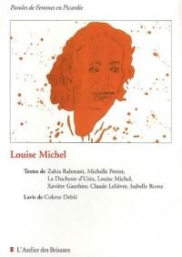 Louise Michel : Paroles de Femmes en Picardie