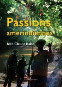 Passions amérindiennes