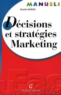 Décisions et stratégies Marketing