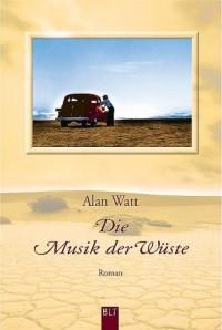 Die Musik der Wüste.